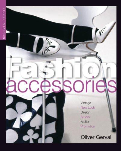 Fashion Accessories (Studies in Fashion): Olivier Gerval