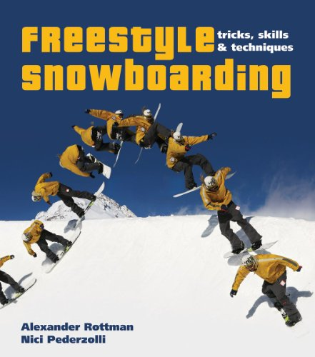 9781554076673: Freestyle Snowboarding: Tricks, Skills and Techniques