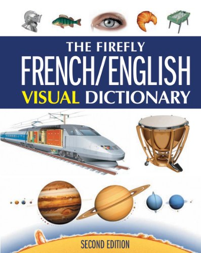 9781554077151: The Firefly French/English Visual Dictionary