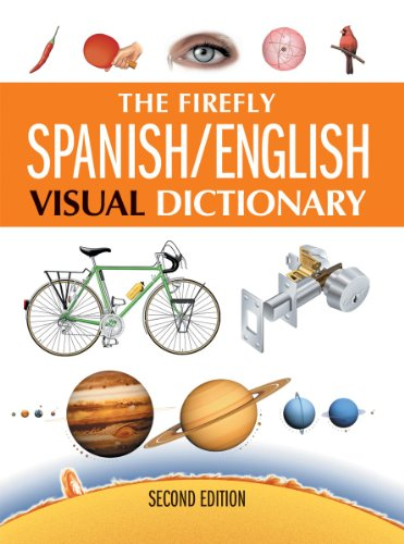 9781554077175: The Firefly Spanish / English Visual Dictionary, 2nd Edition (English and Spanish Edition)