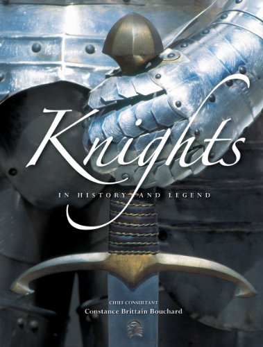 Knights: In History and Legend: Bouchard, Constance Brittain