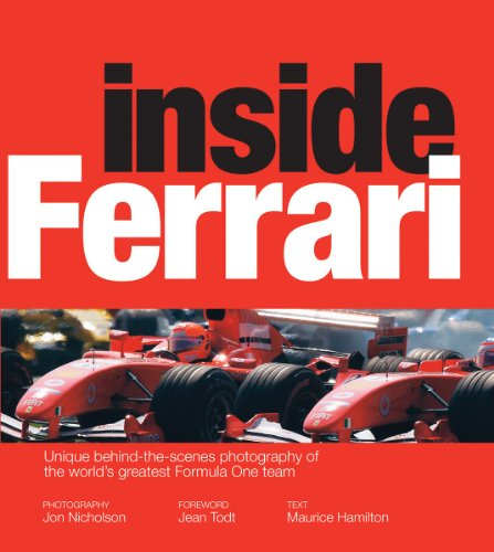 9781554077700: Inside Ferrari: Unique Behind-the-Scenes Photography of the World's Greatest Formula One Team