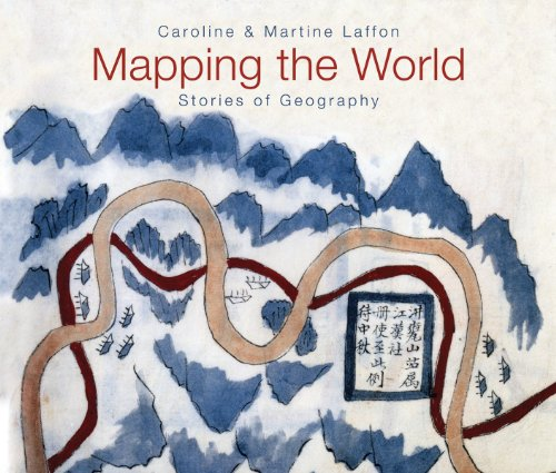 9781554077816: Mapping the World: Stories of Geography