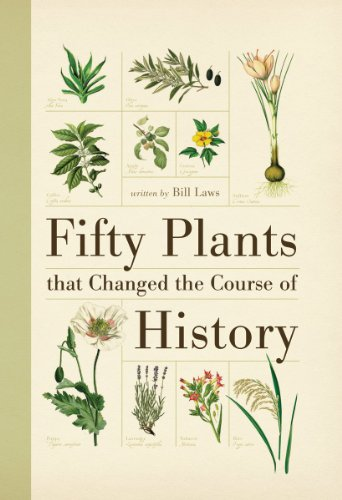 9781554077984: Fifty Plants That Changed the Course of History