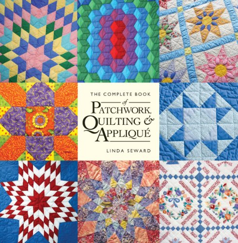 9781554078042: The Complete Book of Patchwork, Quilting and Applique