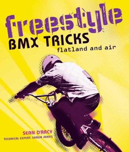 9781554078189: Freestyle BMX Tricks: Flatland and Air