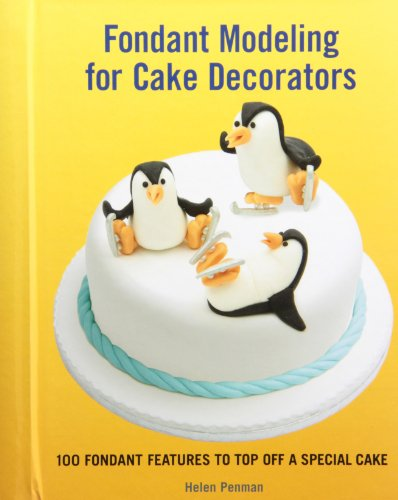 9781554079131: Fondant Modeling for Cake Decorators: 100 Fondant Features to Top Off a Special Cake