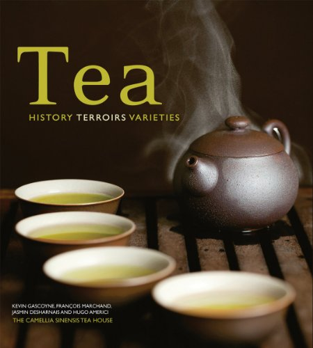 9781554079377: Tea: History, Terroirs, Varieties