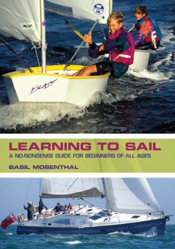 9781554079605: Learning to Sail: A No-Nonsense Guide for Beginners of All Ages