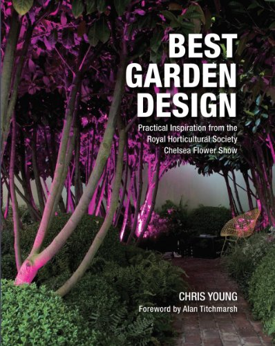 9781554079940: Best Garden Design: Practical Inspiration from the Royal Horticultural Society Chelsea Flower Show