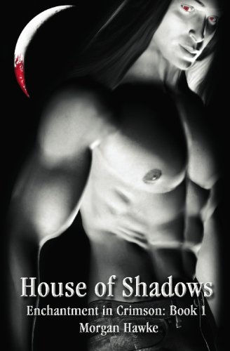 9781554101559: House of Shadows (Enchantment in Crimson)