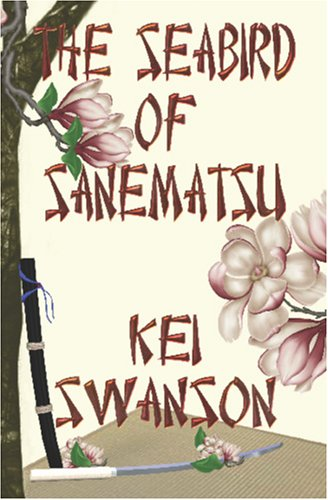 9781554102563: The Seabird of Sanematsu: Can love be strong enough to save them