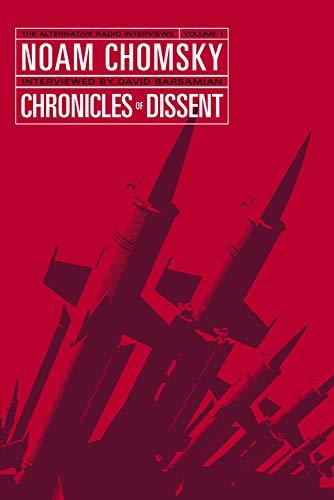 9781554200030: Chronicles of Dissent: The Alternative Radio Interviews