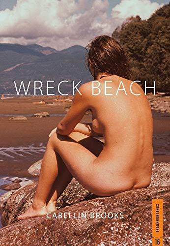Wreck Beach (Transmontanus): Carellin Brooks