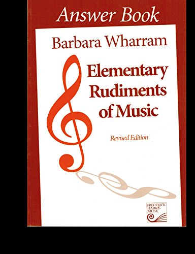 9781554400126: Elementary Rudiments of Music Answer Book, Revised Edition