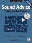 9781554400362: Sound Advice: Theory and Ear Training, Level 6
