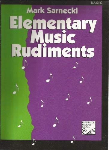 Elementary Music Rudiments: Basic: Mark Sarnecki