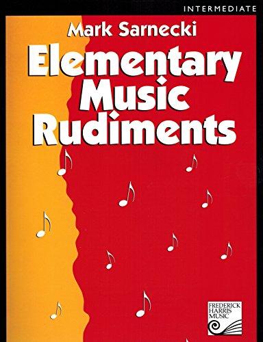 Elementary Music Rudiments Mark Sarnecki Intermediate: Mark Sarnecki