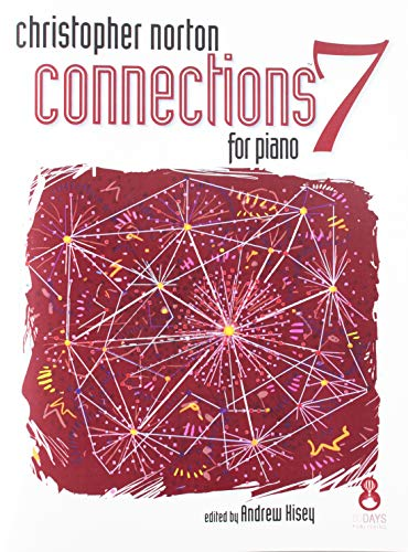 9781554400935: CNR07 - Christopher Norton Connections for Piano Repertoire, Book 7