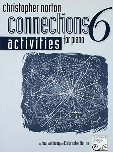 9781554401000: CNA06 - Activities 6 (Christopher Norton Connections™ for Piano)