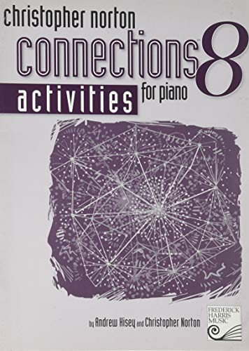 9781554401024: Christopher Norton: Connections for Piano Activities, Level 8