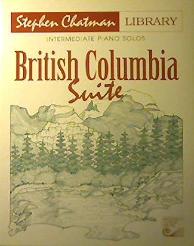 9781554401239: HPA117 - British Columbia Suite - Intermdiate Piano Solos