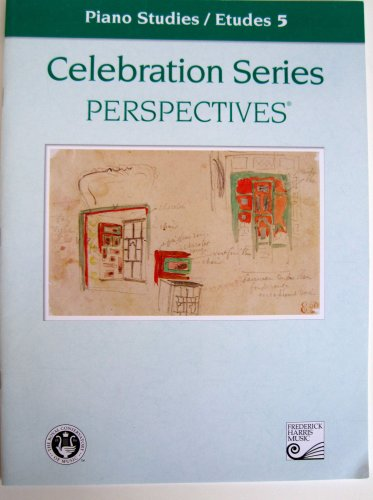 Piano Studies / Etudes 5 (Celebration Series Perspectives®): The Frederick Harris Music Company