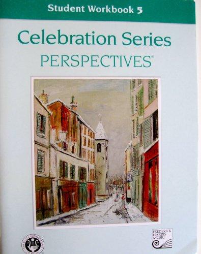9781554401901: Student Workbook 5 (Celebration Series Perspectives®)