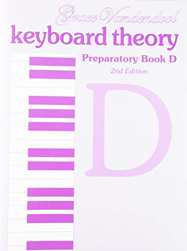 9781554402595: Keyboard Theory: Preparatory Series, Book D, 2nd Edition