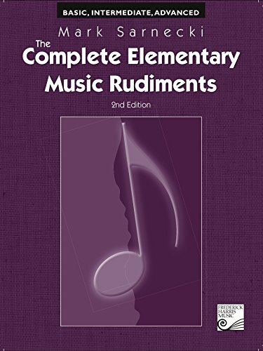 9781554402779: The Complete Elementary Music Rudiments, 2nd Edition