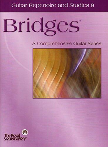 9781554403158: GTB08 - Bridges - Guitar Repertoire and Studies - Level 8