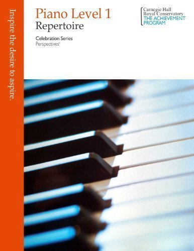 Piano Level 1: Repertoire (Celebration Series): Program, Royal Conservatory