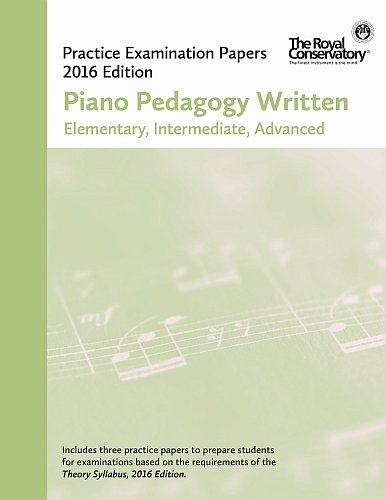 9781554408337: EX1616 - Official Examination Papers: Piano Pedagogy Written (Elementary, Intermediate, Advanced) 2016 edition