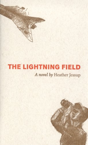 The Lightning Field: Jessup, Heather