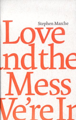 9781554471072: Love and the Mess We're in