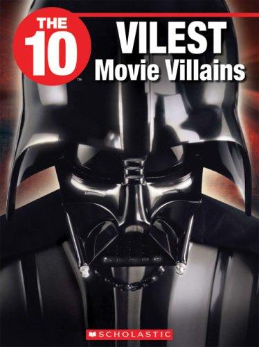 9781554484645: The 10 Vilest Movie Villains