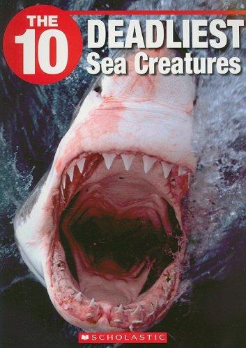 9781554484829: The 10 Deadliest Sea Creatures (Ten)