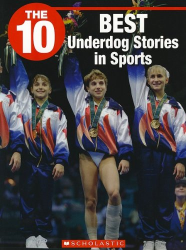 9781554484959: The 10 Best Underdog Stories in Sports