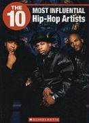 9781554485048: The 10 Most Influential Hip Hop Artists (10 (Franklin Watts))