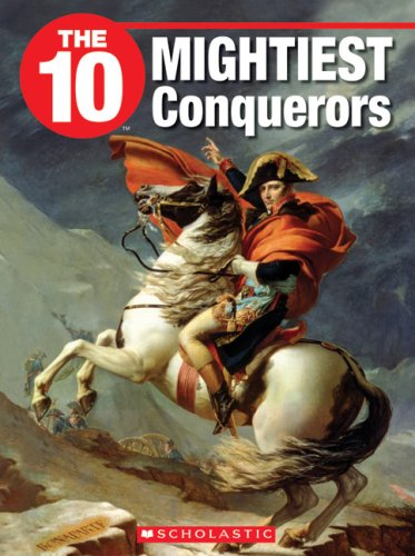 9781554485178: The 10 Mightiest Conquerors