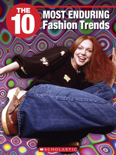 9781554485246: The 10 Most Enduring Fashion Trends