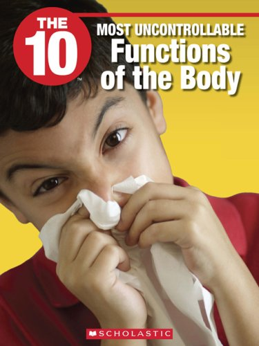 The 10 Most Uncontrollable Functions of the Body (10 (Franklin Watts)): Da Silva, Rosa