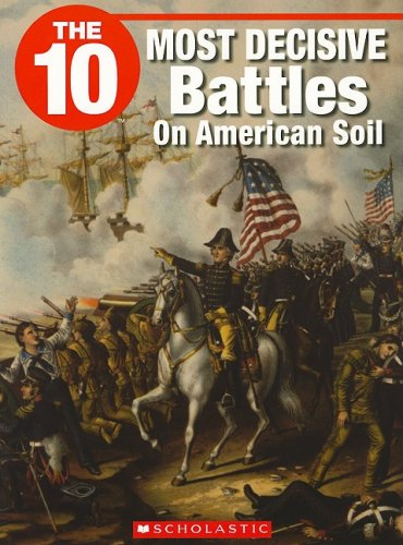 9781554485383: The 10 Most Decisive Battles on American Soil