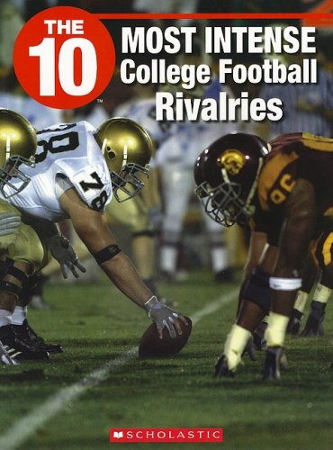 9781554485451: The 10 Most Intense College Football Rivalries