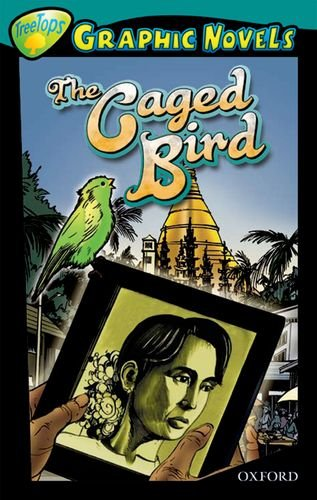 9781554487561: Oxford Reading Tree: Level 16: Treetops Graphic Novels: the Caged Bird