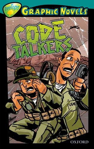 9781554487592: Oxford Reading Tree: Level 16: Treetops Graphic Novels: Code Talkers