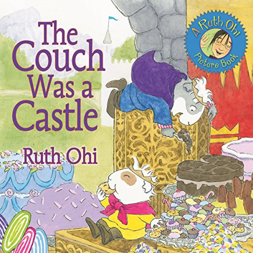 9781554510139: The Couch Was a Castle (A Ruth Ohi Picture Book)