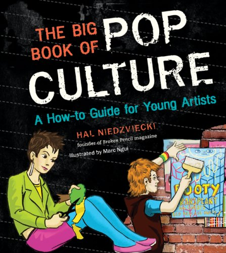 9781554510559: The Big Book of Pop Culture: A How-to Guide for Young Artists