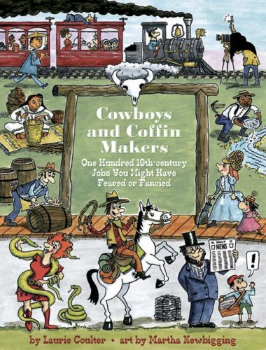 9781554510689: Cowboys and Coffin-Makers: One Hundred 19th-century Jobs You Might Have Feared or Fancied (Jobs in History)