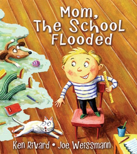 9781554510955: Mom, The School Flooded